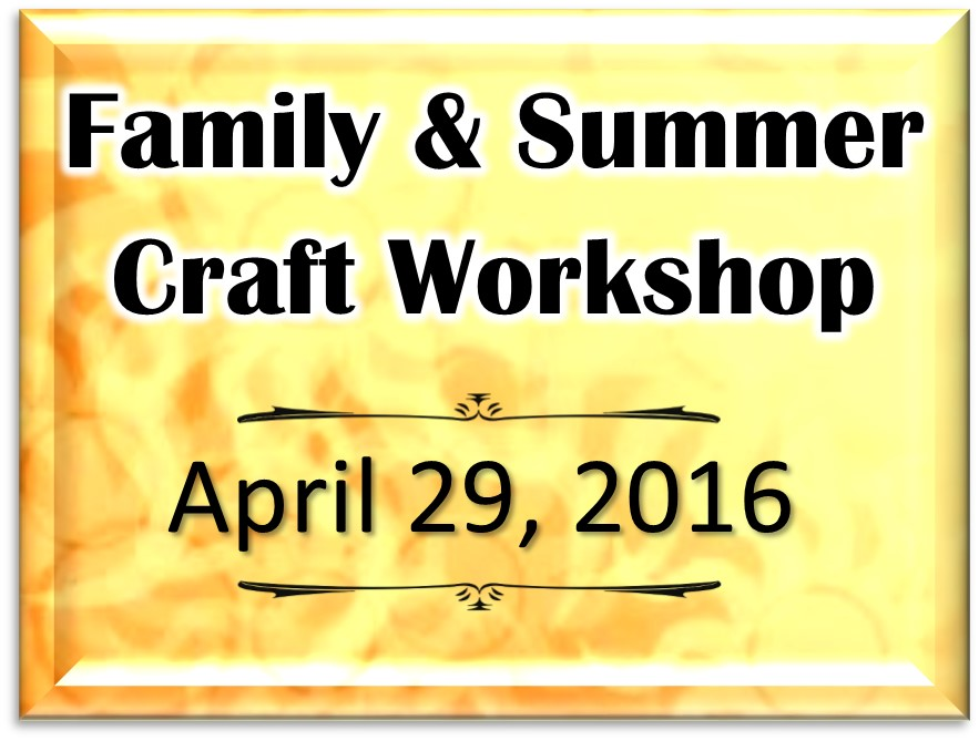 Family & Summer Craft Workshop