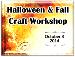 Halloween and Fall Workshop 2014