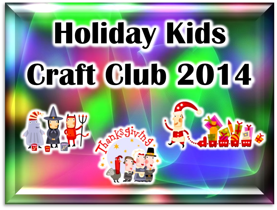 Holiday Kids Craft Club 2014