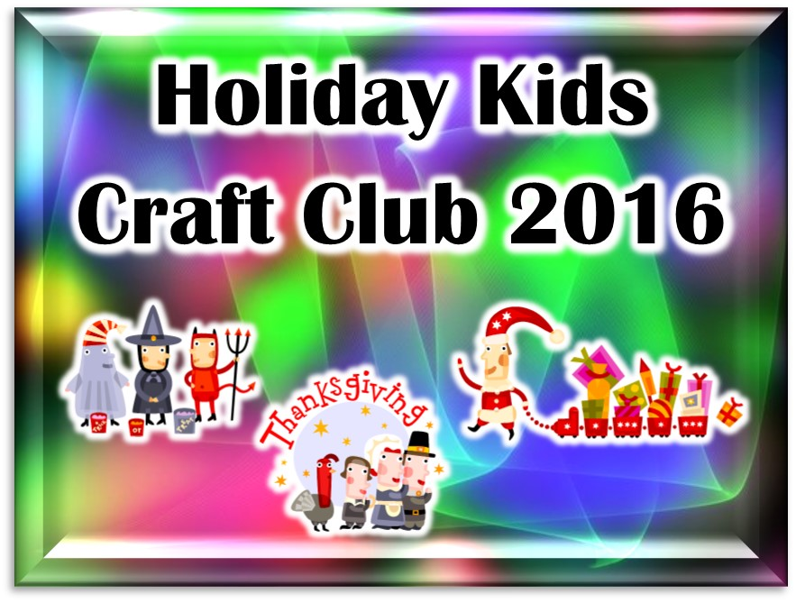 Holiday Kids Craft Club 2016