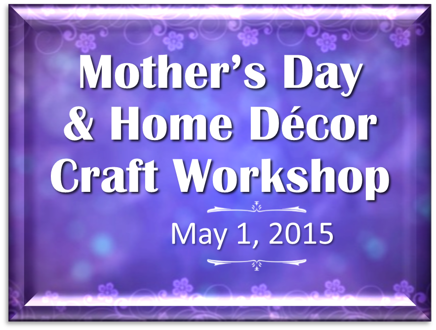 Mother's Day and Home Decor 2015