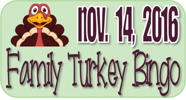 Family Turkey Bingo November 2016