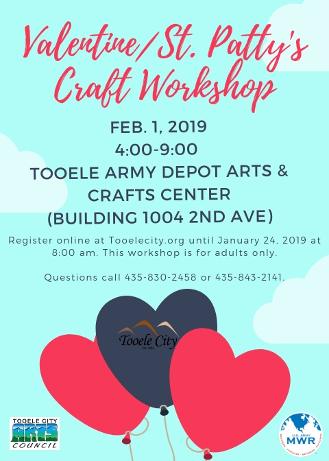 Valentine/St. Patty's Craft Workshop @ Tooele Army Depot Arts & Craft Center (Building 1004 2nd Avenue) | Tooele | Utah | United States