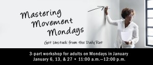 Mastering Movement Mondays 3-Part Workshop @ Tooele City Library | Tooele | Utah | United States