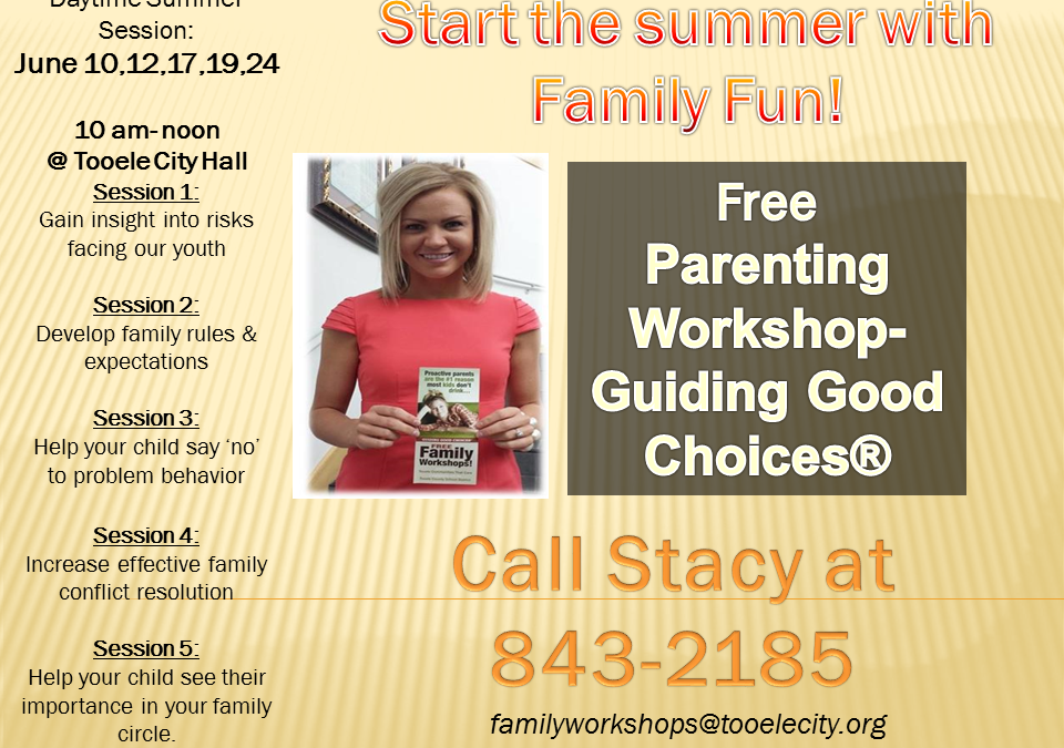 Guiding Good Choices FREE Family Workshop Session 1