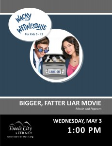 Wacky Wednesday: Bigger, Fatter, Liar Movie @ Tooele City Library | Tooele | Utah | United States
