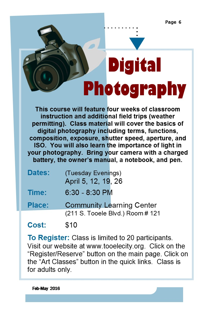 Digital Photography (Spring 2016) Class Begins @ Community Learning Center Room#121 | Tooele | Utah | United States