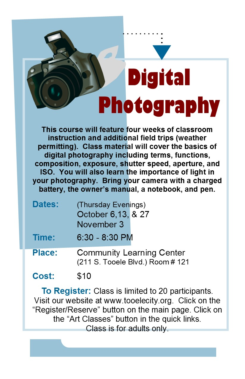 Digital Photography (Fall 2016) Class Begins @ Community Learning Center Room #121 | Tooele | Utah | United States
