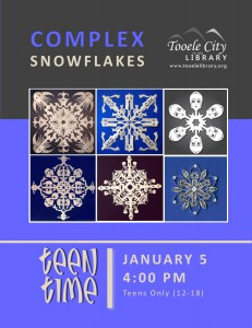 Teen Time: Complex Snowflakes @ Tooele City Library | Tooele | Utah | United States