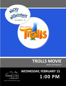 Wacky Wednesday: Trolls Movie @ Tooele City Library | Tooele | Utah | United States