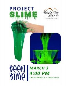Teen Time: Project Slime @ Tooele City Library | Tooele | Utah | United States