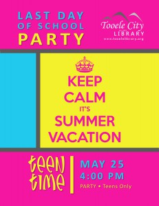 Teen Time: End of School Party @ Tooele City Library | Tooele | Utah | United States