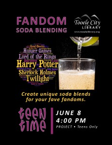Teen Time: Fandom Soda Blending @ Tooele City Library | Tooele | Utah | United States