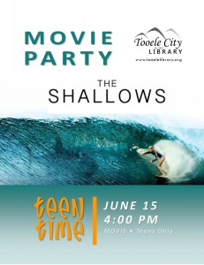 Teen Time: The Shallows (Movie) @ Tooele City Library | Tooele | Utah | United States