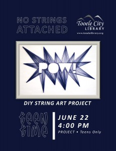 Teen Time Project: No Strings Attached DIY @ Tooele City Library | Tooele | Utah | United States