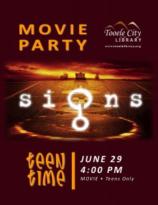Teen Time: Signs (Movie) @ Tooele City Library | Tooele | Utah | United States
