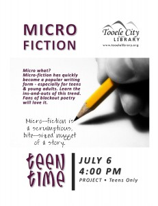 Teen Time: Create Micro-fiction @ Tooele City Library | Tooele | Utah | United States