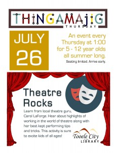 Thing-A-Ma-Jig Thursday: Theatre Rocks! @ Tooele City Library | Tooele | Utah | United States
