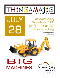 Thing-A-Ma-Jig Thursday: Big Machines @ Tooele City Library | Tooele | Utah | United States