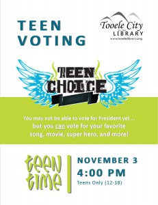 Teen Time: Teens Choice Voting @ Tooele City Library | Tooele | Utah | United States