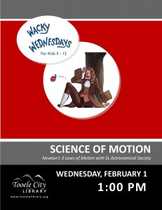 Wacky Wednesday: Science of Motion @ Tooele City Library   Tooele   Utah   United States