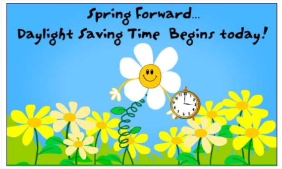 Daylight Saving Time Begins - Move Clocks Ahead 1 Hour!