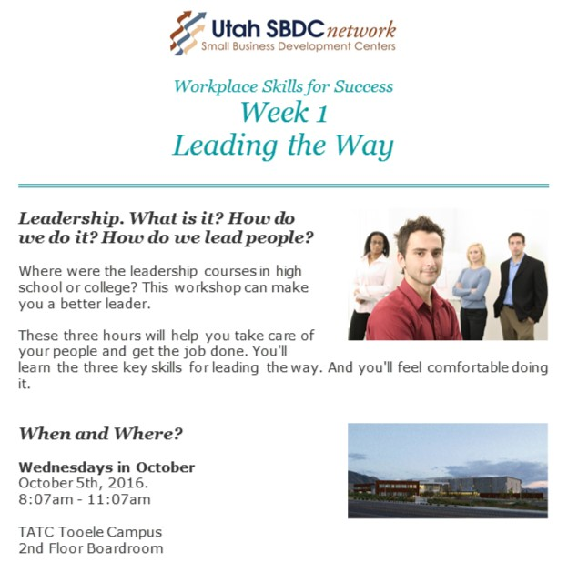 Workplace Skills for Success:  Week 1 Leading the Way @ TATC Tooele Campus 2nd Floor Boardroom | Tooele | Utah | United States