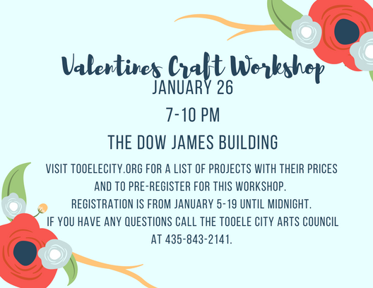 Valentines Craft Workshop 2018 @ Dow James Building | Tooele | Utah | United States