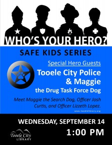Who's your hero?: Police Heroes! @ Tooele City Library | Tooele | Utah | United States