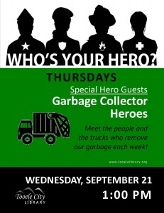 Who's your hero?: Garbage Collector Heroes @ Tooele City Library | Tooele | Utah | United States