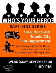Who's your hero?: Fire Heroes! @ Tooele City Library | Tooele | Utah | United States