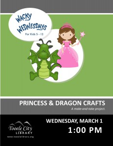 Wacky Wednesday: Princess and Dragon Crafts @ Tooele City Library | Tooele | Utah | United States