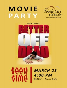 Teen Time: Better Off Dead - 80's Movie Party @ Tooele City Library | Tooele | Utah | United States