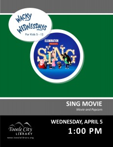Wacky Wednesday: Sing Movie @ Tooele City Library | Tooele | Utah | United States