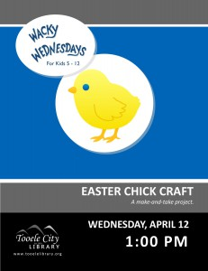 Wacky Wednesday: Easter Chick Craft @ Tooele City Library | Tooele | Utah | United States