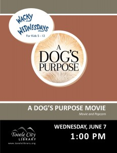 Wacky Wednesday: A Dog's Purpose Movie @ Tooele City Library | Tooele | Utah | United States