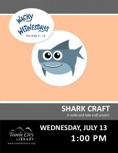 Wacky Wednesday!: Shark Craft @ Tooele City Library | Tooele | Utah | United States