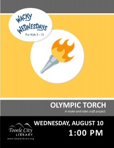 Wacky Wednesday!: Olympic Torch Craft @ Tooele City Library | Tooele | Utah | United States