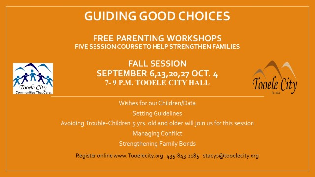 Guiding Good Choices FREE Parenting & Family Workshops @ Tooele City Hall | Tooele | Utah | United States