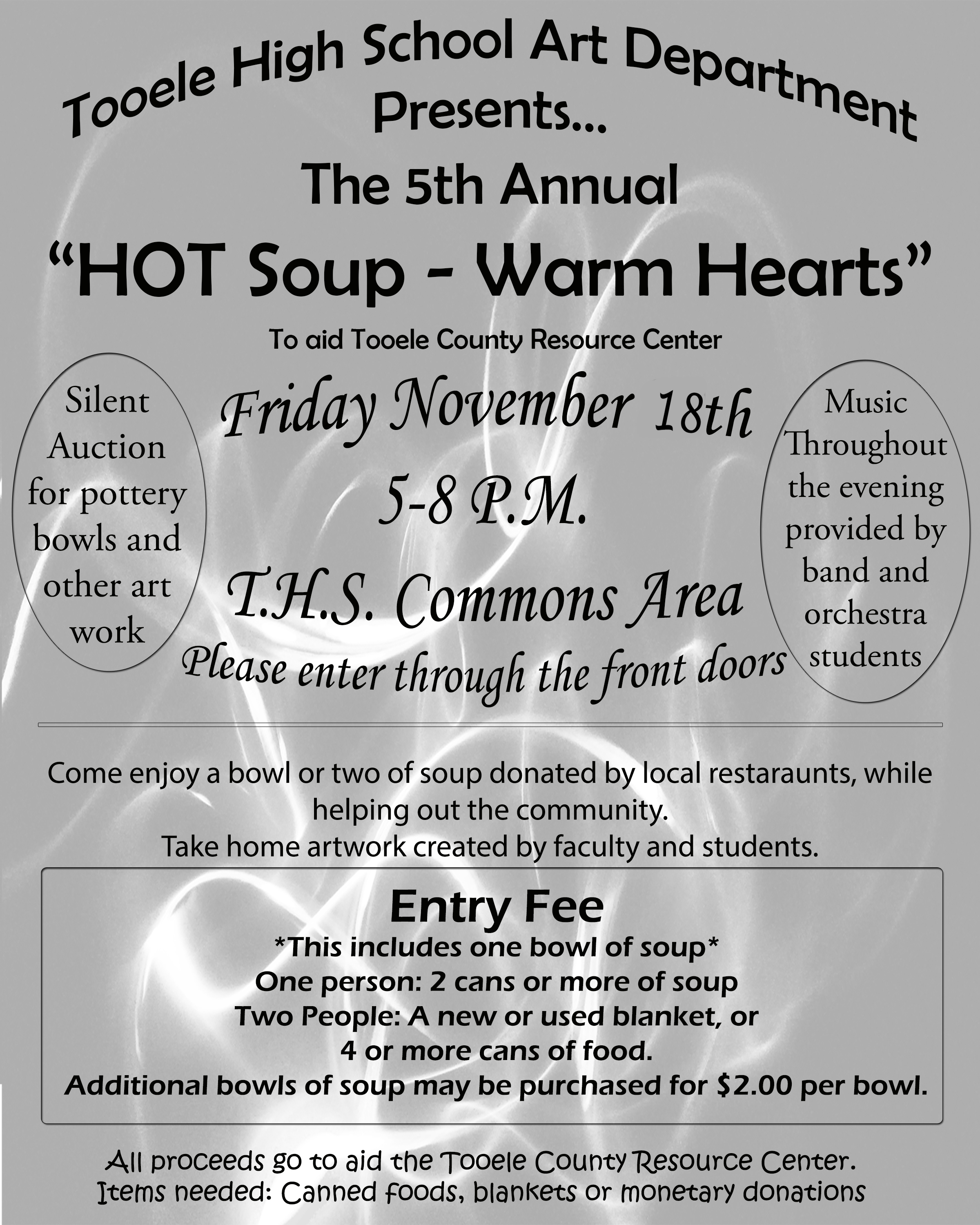 """Hot Soup-Warm Hearts"" 2016 @ Tooele High School Commons Area 