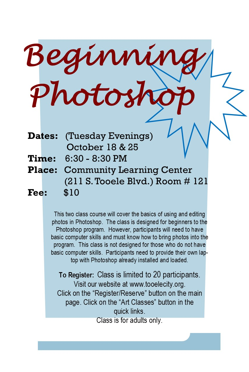 Beginning Photoshop (October 2016) Class Begins @ Community Learning Center Room #121 | Tooele | Utah | United States
