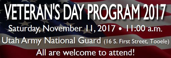 Veteran's Day Program 2017 @ Utah Army National Guard Building | Tooele | Utah | United States