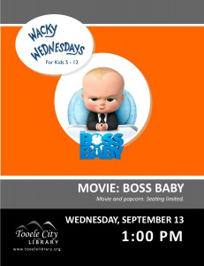 Wacky Wednesday: Boss Baby Movie @ Tooele City Library | Tooele | Utah | United States