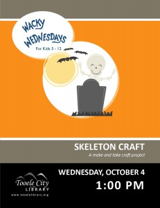 Wacky Wednesday: Skeleton Craft @ Tooele City Library | Tooele | Utah | United States
