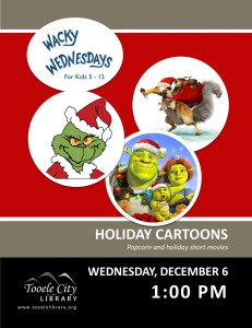 Wacky Wednesday: Holiday Cartoons @ Tooele City Library | Tooele | Utah | United States