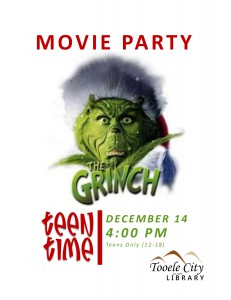 Teen Time: The Grinch (Movie) @ Tooele City Library | Tooele | Utah | United States
