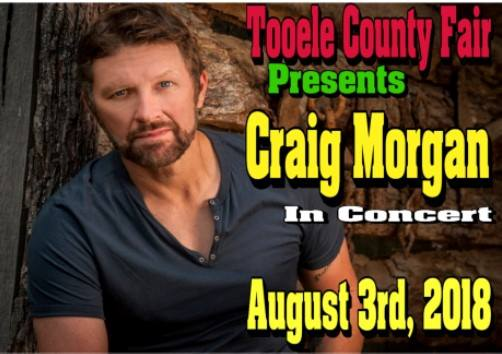 Tooele County Fair - Craig Morgan Concert 2018