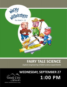 Wacky Wednesday: Fairy Tale Engineering Science @ Tooele City Library | Tooele | Utah | United States