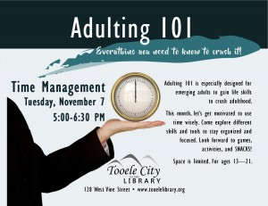 Adulting 101: Time Management @ Tooele City Library | Tooele | Utah | United States
