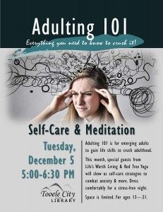 Adulting 101: Self-Care & Meditation @ Tooele City Library | Tooele | Utah | United States